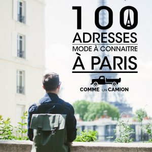 Guide des 100 adresses mode à connaitre à Paris